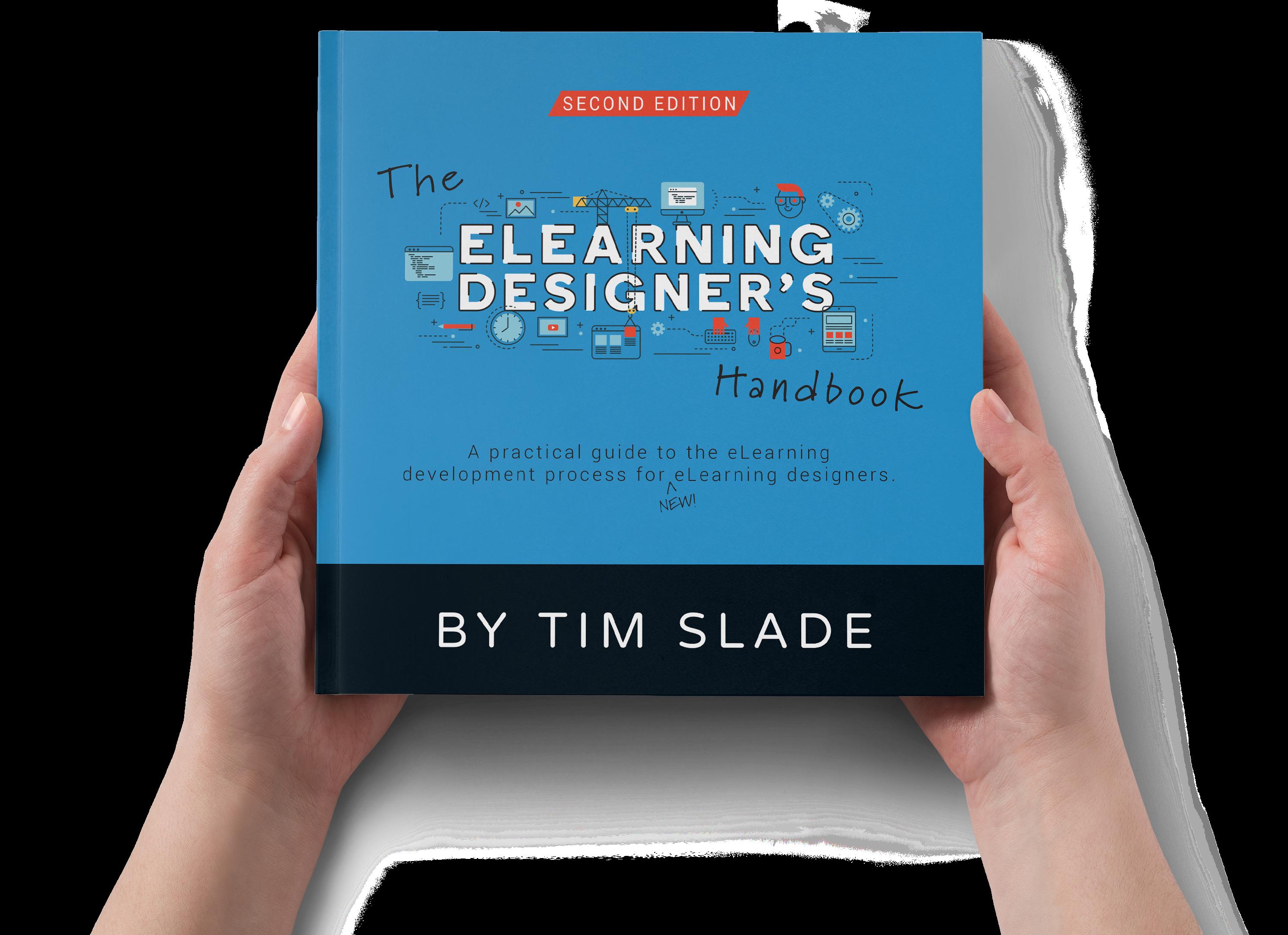 The eLearning Designer's Handbook by Tim Slade